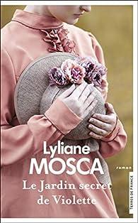 Le jardin secret de Violette par Lyliane Mosca