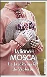 Le jardin secret de Violette par Mosca