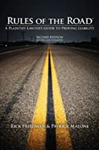 Rules of the Road A Plaintiff Lawyer's Guide to Proving Liability
