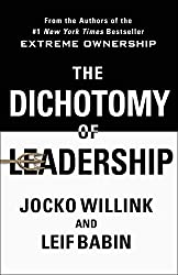 the ripening, notes, quotes, The Dichotomy of Leadership, Leif Babin, Jocko Willink