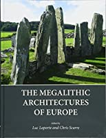 The Megalithic Architectures of Europe (Oxbo01 13 06 2019)
