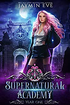 Supernatural Academy: Year One (English Edition) van [Jaymin Eve]