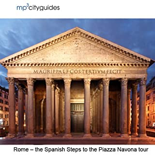Rome - Spanish Steps - Pantheon - Piazza Novona audiobook cover art