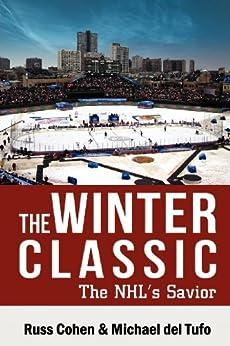 Winter Classic by [Russ Cohen, Michael del Tufo]