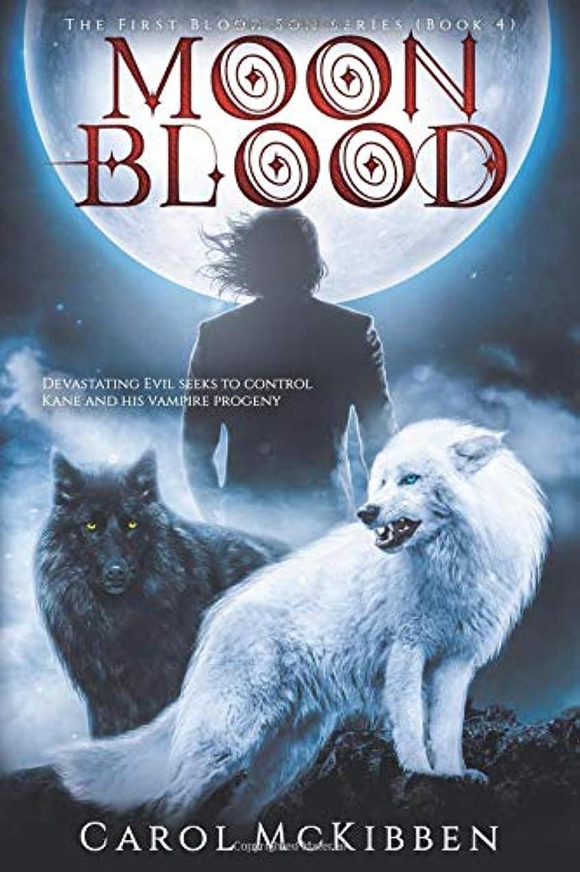 後退する注入燃やすMoon Blood 4 (The First Blood Son series)