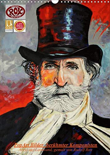 PopArt Bilder berühmter Komponisten (Wandkalender 2020 DIN A3 hoch)