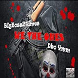 We The Ones (feat. Dbo Ymm) [Explicit]