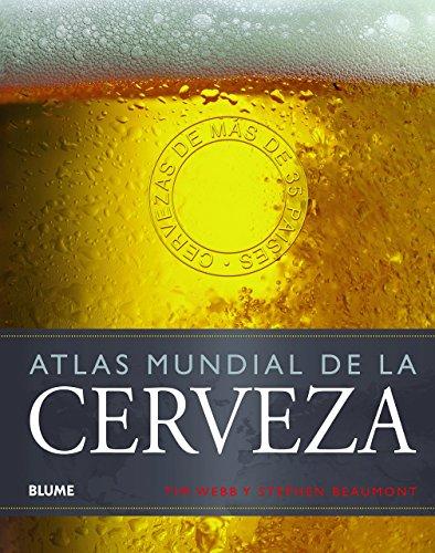 Atlas mundial de la cerveza de Tim Webb (29 nov 2013) Tapa dura