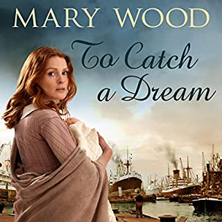 To Catch a Dream     The Breckton Novels, Book 1              By:                                                                                                                                 Mary Wood                               Narrated by:                                                                                                                                 Annie Aldington                      Length: 14 hrs and 26 mins     43 ratings     Overall 4.5