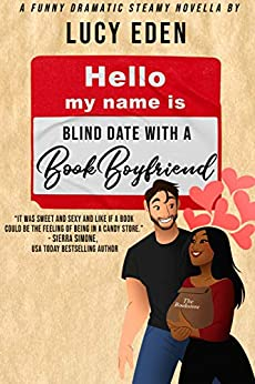 Blind Date with a Book Boyfriend by [Lucy Eden]