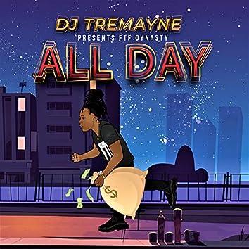All Day (feat. DJ Tremayne)