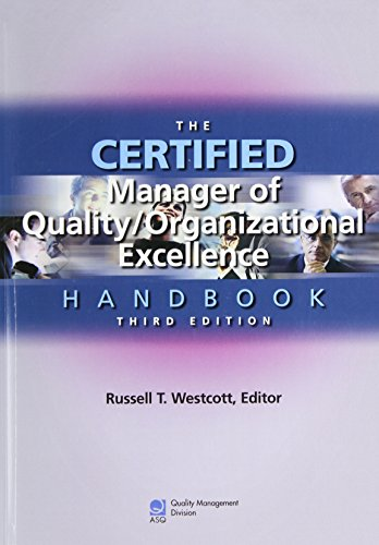 The Certified Manager of Quality/organizational Excellence Handbook, Third Edition