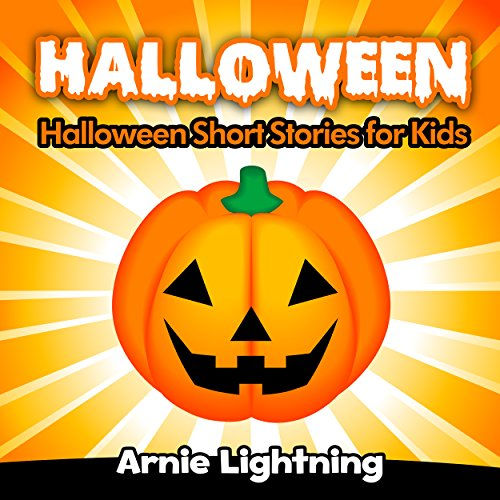 Halloween: Scary Halloween Stories for Kids (Halloween Series Book 5)