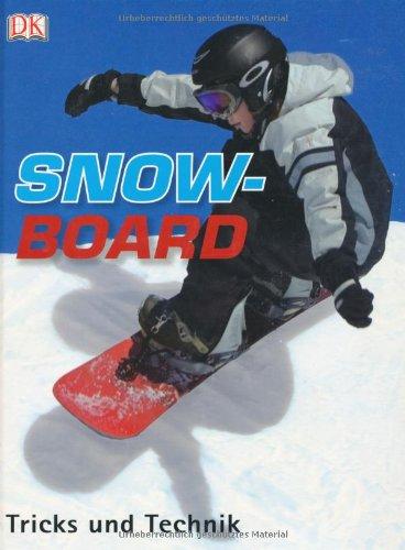 Snowboard: Tricks und Technik