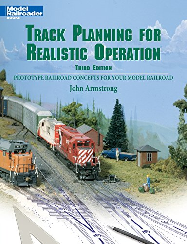 Track Planning for Realistic Operation: Prototype Railroad Concepts for Your Model Railroad (Model Railroader)(3rd Edition)