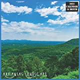 Arkansas Landscape Calendar 2022: Official US State Arkansas Calendar 2022, 16 Month Calendar 2022