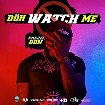 Doh Watch Me