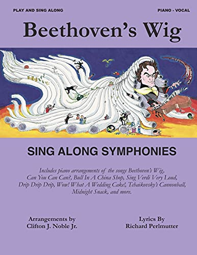 Beethoven's Wig Sing Along Symphonies