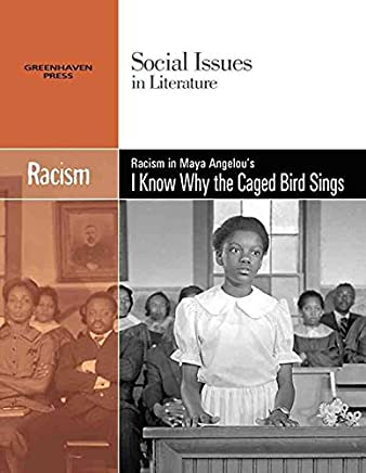 [Racism in Maya Angelous I Know Why the Caged Bird Sings] (By: Claudia Durst Johnson) [published: December, 2007]