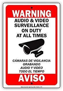 Afterprints Warning Audio & Video Surveillance On Duty at All Times Aviso Camaras De Vigilancia Grabando