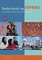 Nederlands op niveau Neu. Lehrbuch + Internet-Zugangscode (fuer 1 Jahr)