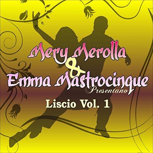 Mery Merolla & Emma Mastrocinque