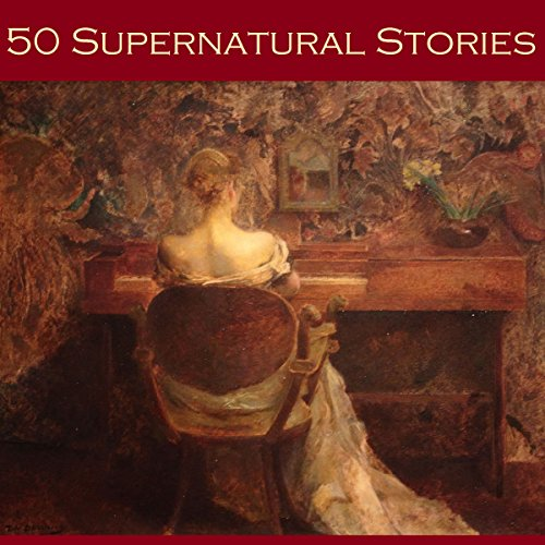 Fifty Supernatural Stories audiobook cover art