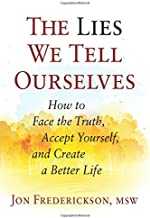 Best the lies we tell ourselves Reviews