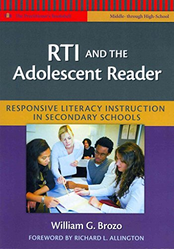 [(RTI and the Adolescent Reader : Responsive Literacy Instruction in Secondary Schools (Middle and High School))] [By (author) William G. Brozo] published on (July, 2011)