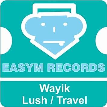 Lush / Travel