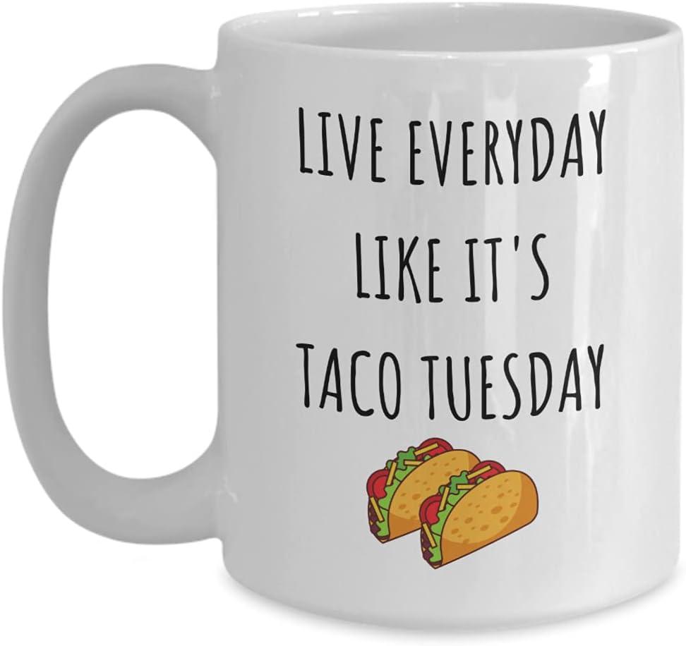 Taco Tuesday Max San Jose Mall 85% OFF Mug Coffee Cup Tuesda Sarcastic