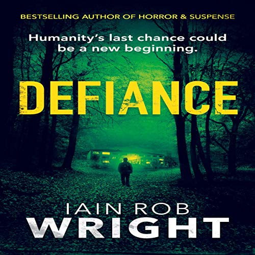 Defiance      Hell on Earth, Book 4              By:                                                                                                                                 Iain Rob Wright                               Narrated by:                                                                                                                                 Charles Robert Fox                      Length: 9 hrs and 44 mins     4 ratings     Overall 4.5