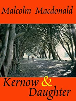 Kernow & Daughter by [Malcolm Macdonald]