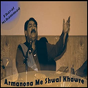 Armanona Me Shwal Khawre
