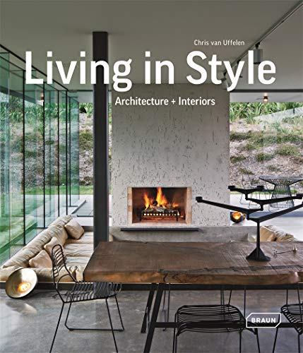Living in Style: Architecture + Interiors (BRAUN)