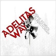 Home School Valedictorian by Adelitas Way (2011) Audio CD
