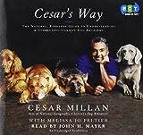 Cesar's Way (Lib)(CD) by Cesar Millan (2006-04-02) - Books on Tape - 02/04/2006