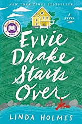 book cover Evvie Drake Starts Over by Linda Holmes