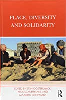 Place, Diversity and Solidarity (Routledge Studies in Human Geography)