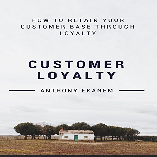 Customer Loyalty audiobook cover art