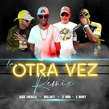 La Otra Vez (Remix)