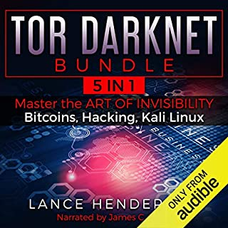 Tor Darknet Bundle (5 in 1) Master the Art of Invisibility (Bitcoins, Hacking, Kali Linux) audiobook cover art