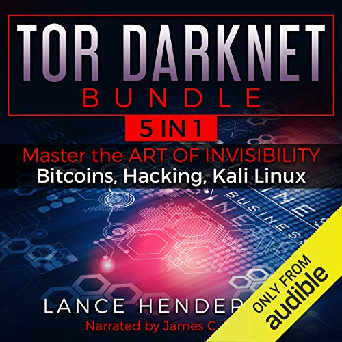Tor Darknet Bundle (5 in 1) Master the Art of Invisibility (Bitcoins, Hacking, Kali Linux) Titelbild