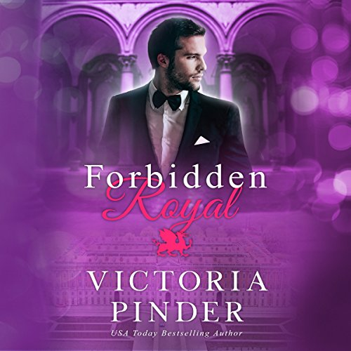 Forbidden Royal Audiobook By Victoria Pinder cover art