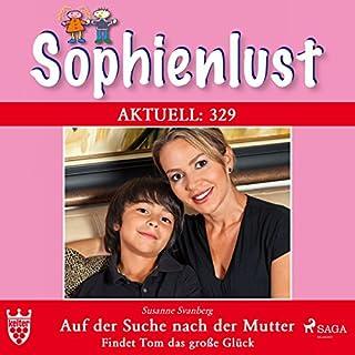 Auf der Suche nach der Mutter     Sophienlust 329              Autor:                                                                                                                                 Marisa Frank                               Sprecher:                                                                                                                                 Lisa Rauen                      Spieldauer: 3 Std. und 12 Min.     2 Bewertungen     Gesamt 5,0