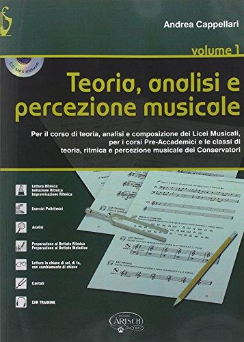 Teoria. Analisi e percezione musicale. Per le Scuole superiori: 1
