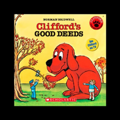 Clifford's Good Deeds audiobook cover art