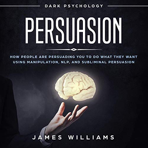 Persuasion: Dark Psychology cover art
