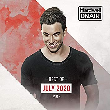 Hardwell On Air - Best of July pt. 4