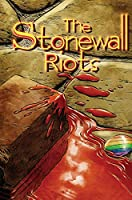 Stonewall Riots: Hard Cover Special Edition